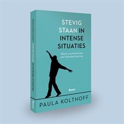 Stevig staan in intense situaties boek Paula Kolthoff